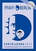 pfaff-berlin.de - Fortbildung 2012 Gesamtausgabe für Zahnärzte