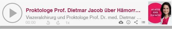 Proktologe Prof. Dietmar Jacob über Hämorrhoiden und das Überwinden der Scham
