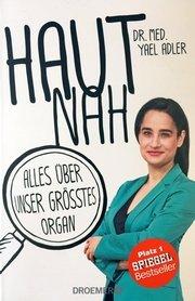 Haut nah von Dr. Yael Adler | Spiegel Bestseller