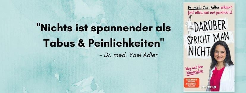 Darüber spricht man nicht Dr. Yael Adler